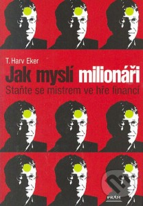 Jak myslí milionáři